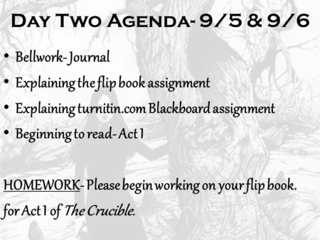 Day Two Agenda- 9/5 & 9/6 Bellwork- Journal