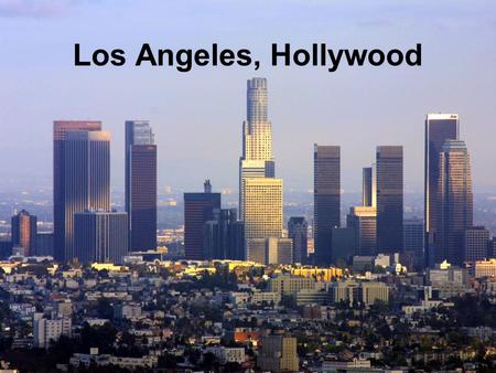 Los Angeles, Hollywood. Country information The country we are going to visit is Los Angeles (United States) and the city is Hollywood. Geographical location.