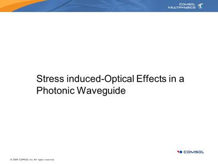 Stress induced-Optical Effects in a Photonic Waveguide.