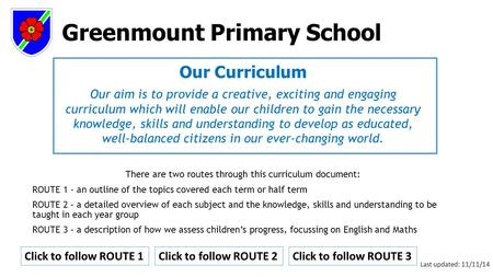 Greenmount Primary School Our Curriculum Our aim is <strong>to</strong> provide a creative, exciting and engaging curriculum which will enable our children <strong>to</strong> gain the.
