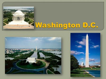 Washington D.C..