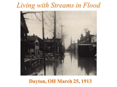 Living with Streams in Flood