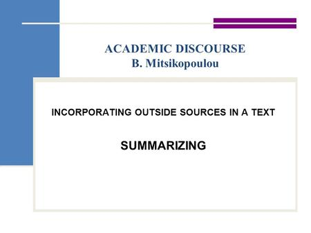 ACADEMIC DISCOURSE B. Mitsikopoulou