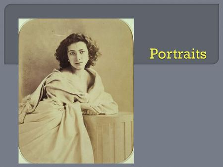 Portrait - A photograph that represents a specific person, a group of people, or an animal.  usually shows what a person looks like as well as revealing.