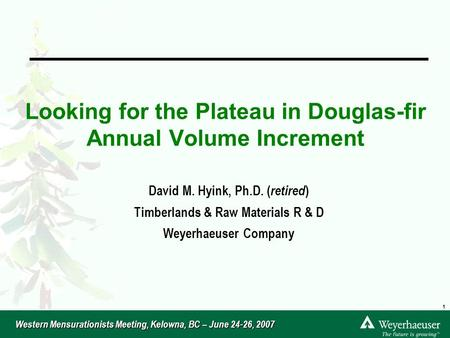 Looking for the Plateau in Douglas-fir Annual Volume Increment