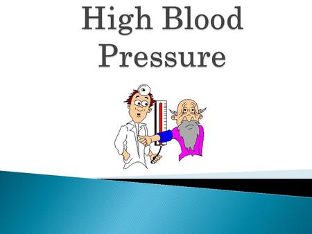 What IS high blood pressure?  Also known as hypertension  It is most commonly found among middle-aged and older people. However, hypertension can also.