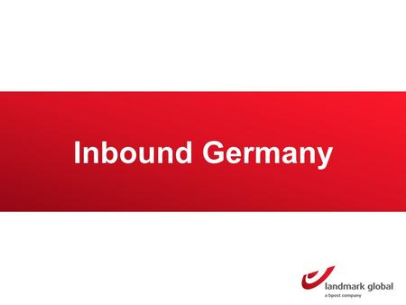 Inbound Germany. Germany Market overview The top 3 categories ! 1 2 3 The top 3 countries they buy from 1 2 3 UK USA China Books Germany has a population.