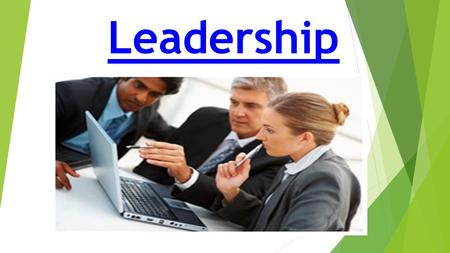 Leadership. Definition Leadership is the activity of influencing people to strive willingly for group objective. George R. Terry.
