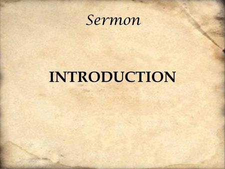 "Sermon INTRODUCTION. [45] Then he opened their minds to understand the Scriptures, [46] and said to them, ""Thus it is written, that the Christ should."