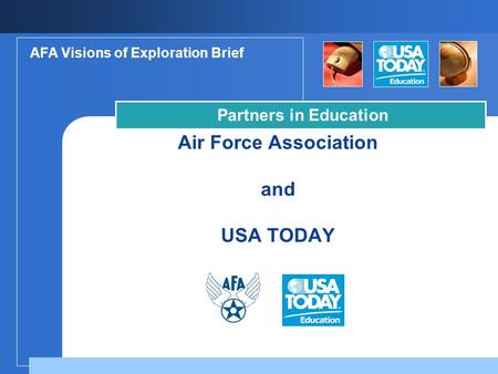 Air Force Association and USA TODAY Partners in Education AFA Visions of Exploration Brief.