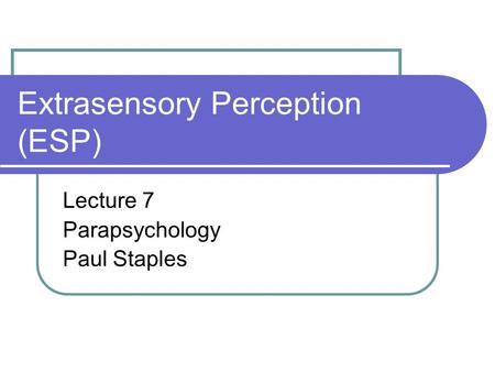 Parapsychology: How Science is Proving that Psychic Experiences are REAL