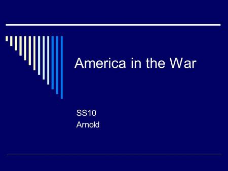 "America in the War SS10 Arnold. Converting the Economy  Started in 1940 (after Germany took France) 50,000 planes per year ""Cost-plus"" contracts = high."