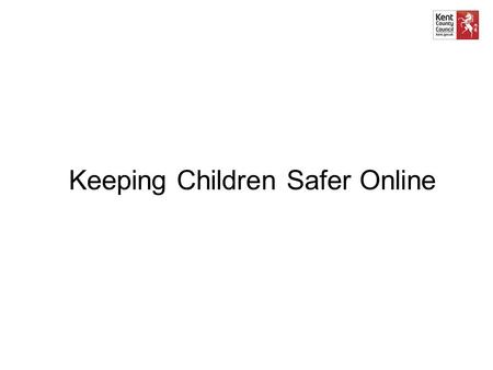 Keeping Children Safer Online. What is e-Safety? e-Safety = keeping our children safe online e-Safety = not about restricting and blocking but helping.