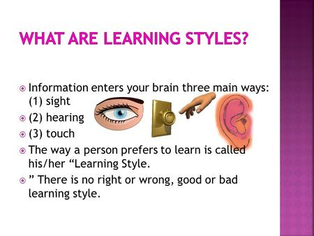 what's your receptive learning style What's your learning style 20 questions  you can picture what you are learning in your head, and you learn best by using methods that are primarily visual you .