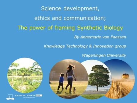 By Annemarie van Paassen Knowledge Technology & Innovation group