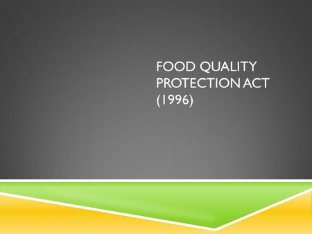Food Quality Protection Act (1996)