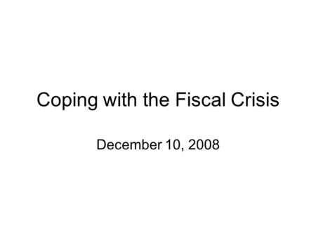 Coping with the Fiscal Crisis December 10, 2008. Overview Budget Picture Legislative Analyst's Office (LAO) Impact on Community Colleges Budget Reduction.