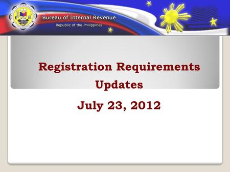Registration Requirements Updates