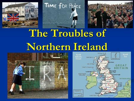 The Troubles of Northern Ireland. I. Background 12 th Cent.: England (Protestant) conquered & colonized Ireland (Catholic) 12 th Cent.: England (Protestant)