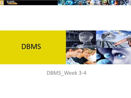 DBMS_Week 3-4 DBMS. Three-Schema Architecture – Internal schema (one view) describes physical storage structures access paths, indexes used Typically.