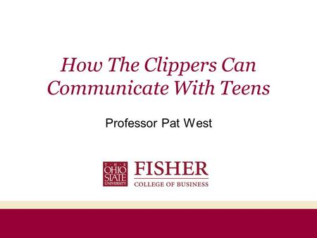 How The Clippers Can Communicate With Teens Professor Pat West.
