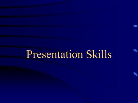 Presentation Skills. Objectives: By the end of the session, participants will be able to… –Know different types of body language and their advantage in.