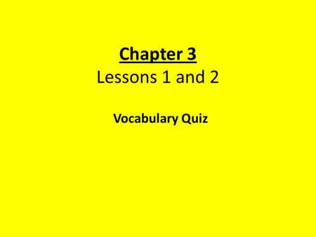 Chapter 3 Lessons 1 and 2 Vocabulary Quiz. Measure of the force of gravity acting on an object. weight.