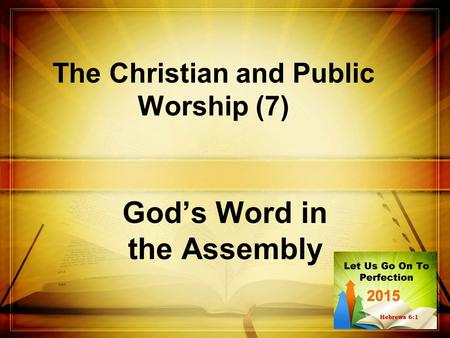 The Christian and Public Worship (7)