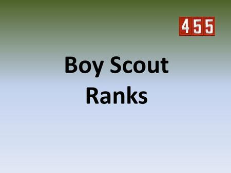 Boy Scout Ranks. Scout Scout is the joining badge, earned by completing the requirements to join Boy Scouting. The badge is awarded when the boy demonstrates.