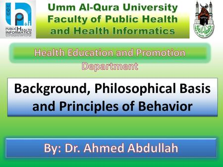 Background, Philosophical Basis and Principles of Behavior.