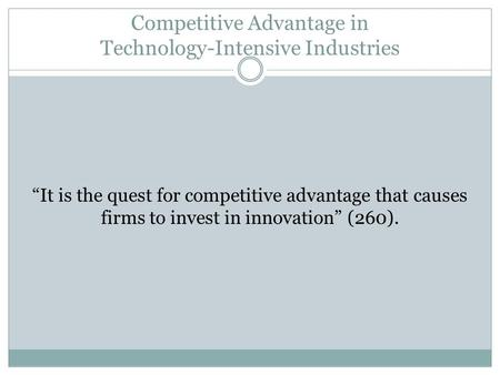 Competitive Advantage in Technology-Intensive Industries