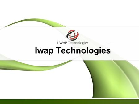Iwap Technologies. CONTENTS COMPANY PROFILE PRODUCT APPLICATION TECHNOLOGIES TEAM LEVEL Page  2.