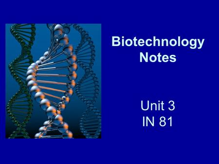 Biotechnology Notes Unit 3 IN 81