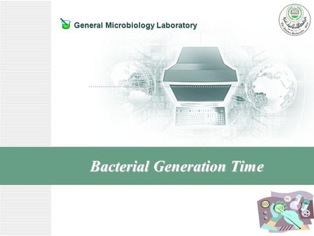 General Microbiology Laboratory Bacterial Generation Time.
