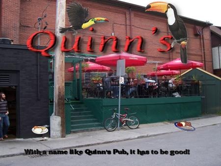 The Quinn's Menu that we put together consists of a wide variety of foods from pizzas to wraps to much more. To the left is a picture of the first page.