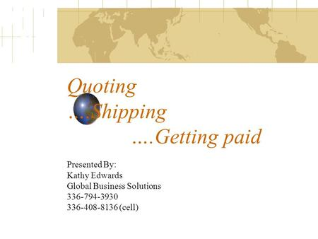 Quoting ….Shipping ….Getting paid
