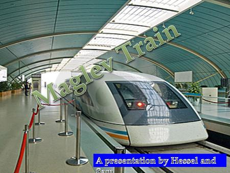 "Introduction A Maglev train is a train that operates using magnetic levitation (thus called ""Maglev""). Many countries already have a few maglev trains,"