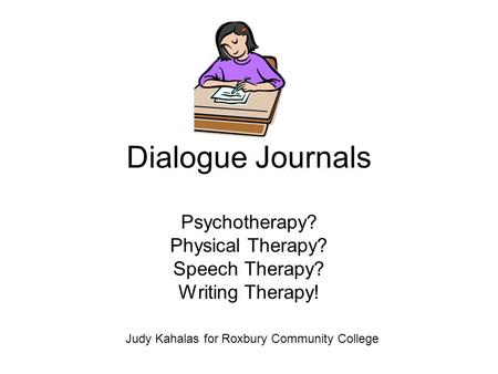 Psychotherapy? Physical Therapy? Speech Therapy? Writing Therapy!