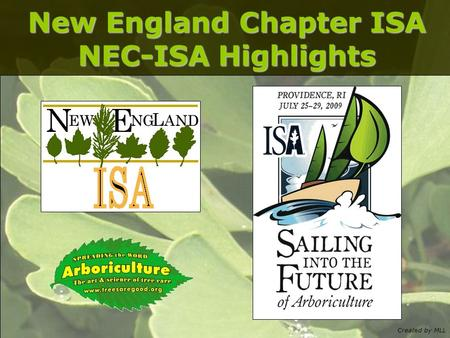 Created by MLL New England Chapter ISA NEC-ISA Highlights.