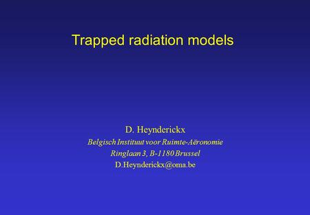 Trapped radiation models