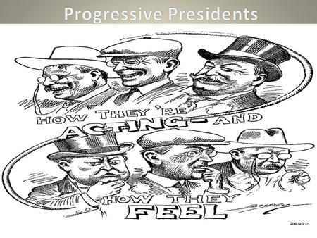 Handpicked by Roosevelt to be the next Republican nominee Easily defeated Democratic nominee Williams Bryan Pledged to carry on TR's progressive programs.