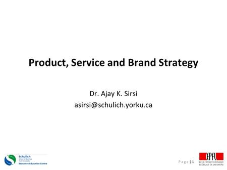 Product, Service and Brand Strategy
