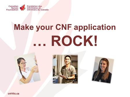 Cnf-fiic.ca Make your CNF application … ROCK!. cnf-fiic.ca How to make the most of your application for a CNF award.