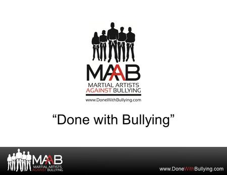 """Done with Bullying""."