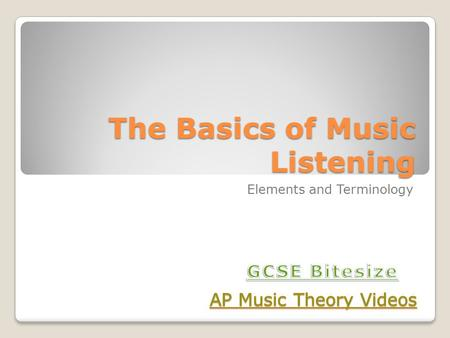 The Basics of Music Listening Elements and Terminology.