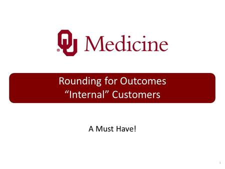 "Rounding for Outcomes ""Internal"" Customers"