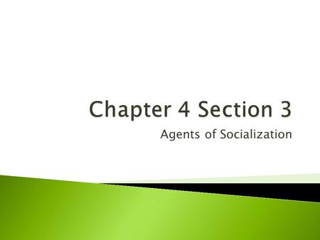 agents of socialization essay 5 Agents of socialization 1 agents of socialization 2 what is an agent of socialization• people and groups that influence our self- concept, emotions, attitudes, and behavior.