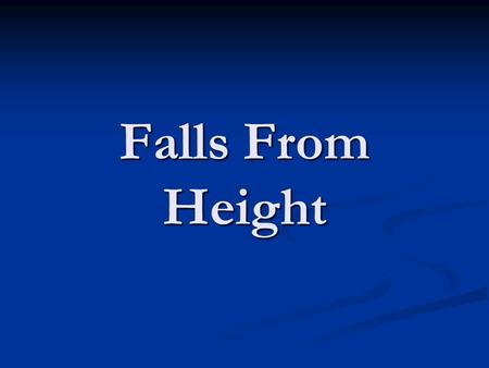 Falls From Height. Identifying fall hazards Falls are a major cause of workplace fatalities and serious injuries. There are many jobs that require people.