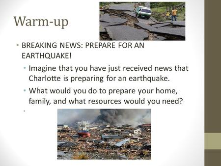 Warm-up BREAKING NEWS: PREPARE FOR AN EARTHQUAKE!