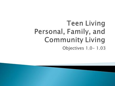 Teen Living Personal, Family, and Community Living